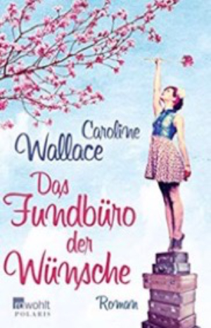 The Finding of Martha Lost by Caroline Wallace - First German edition