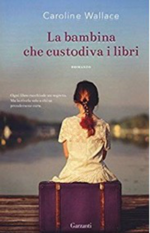 The Finding of Martha Lost by Caroline Wallace - Italian edition